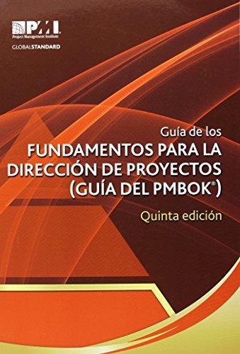 Gu a de Los Fundamentos Para La Direcci N de Proyectos (Gu a del Pmbok ) Quinta Edici N (Guia Del Pmbok)