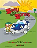 Zoey and the Zones: A Story for Children with Asthma