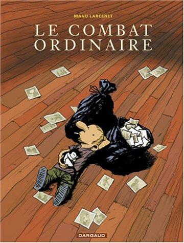 Le Combat ordinaire, tome 1 - Prix du meilleur album, Angoulême 2004