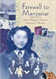 By Jeanne Wakatsuki Houston - Farewell to Manzanar (None) (3/30/02)