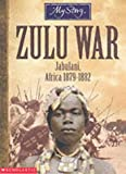 img - for Zulu War (My Story) book / textbook / text book