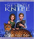 Philip Pullman His Dark Materials, Book II: The Subtle Knife