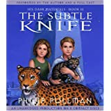 The Subtle Knife (His Dark Materials, Book 2) ~ Philip Pullman