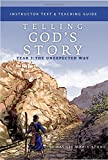 Telling God's Story, Year Three: The Unexpected Way: Instructor Text & Teaching Guide (Vol. 3)  (Telling God's Story)