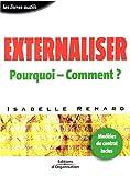 echange, troc Isabelle Renard - Externaliser : Pourquoi - Comment ?