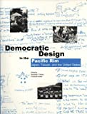 img - for Democratic Design in the Pacific Rim: Japan, Taiwan, and the United States book / textbook / text book