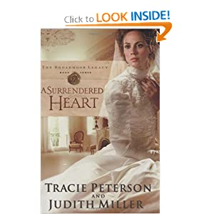 """A Surrendered Heart"" by Tracie Peterson & Judith Miller :Book Review"