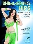 Shimmering Hips - Belly Dance Shimmy...