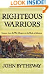 Righteous Warriors: Lessons from the...