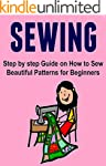Sewing: Step by step Guide on How to...