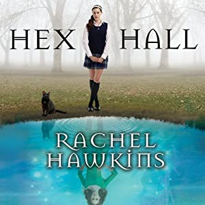 Hex Hall: Hex Hall Series, Book 1 Audiobook