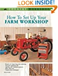How to Set Up Your Farm Workshop