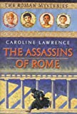 The Assassins of Rome: The Roman Mysteries, Book V (0761319409) by Lawrence, Caroline
