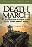 "Death March: The Complete Software Developer's Guide to Surviving ""Mission Impossible"" Projects (0130146595) by Yourdon, Edward"