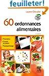 60 ordonnances alimentaires (avec min...