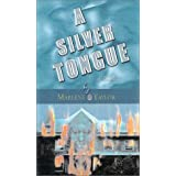 A Silver Tongue