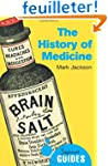 The History of Medicine: A Beginner's...