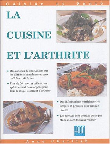 Livre la cuisine et l 39 arthrite plus de 50 recettes - Livre de cuisine simple ...