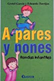 img - for A Pares y Nones: Rondas Infantiles (Spanish Edition) book / textbook / text book