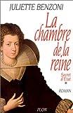 echange, troc Benzoni/Juliette - La Chambre de la reine, tome 1 : Secret d'Etat