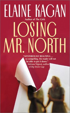 Losing Mr. North, ELAINE KAGAN