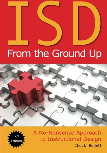 ISD From the Ground Up: A No-Nonsense Approcah to...
