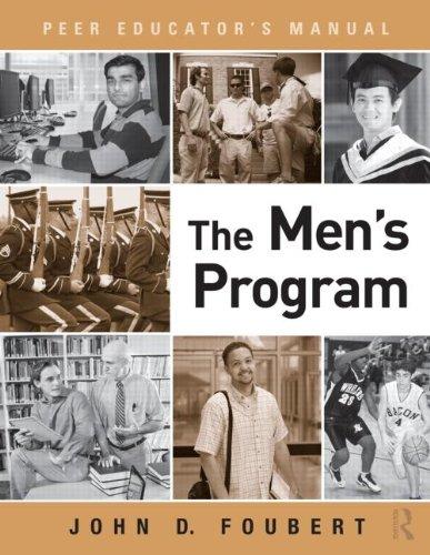 The Men's Program: Peer Educator's Manual