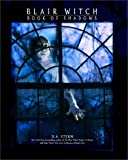 img - for Blair Witch: Book Of Shadows (Blair Witch Project) book / textbook / text book