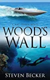 Wood's Wall (Mac Travis Adventures Book 3)