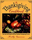img - for The Thanksgiving Cookbook book / textbook / text book