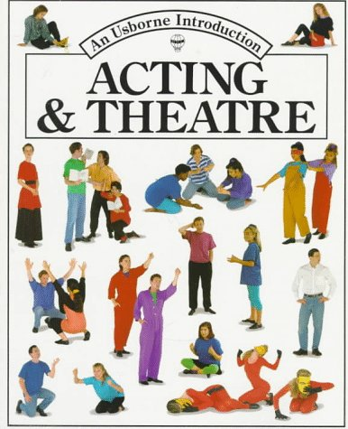 Image for Acting and Theatre (Usborne Introduction)