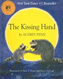 The Kissing Hand [With CD (Audio)] (0756992990) by Penn, Audrey
