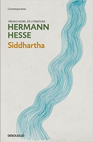 """an analysis of siddhartha a book by hermann hesse An analysis of siddhartha by hermann hesse research papertram nguyen per 5 siddhartha- chapter 1 journal """"these were siddhartha's thoughts this was his thirst, his sorrow (hesse 5) for the most part, i think the quote basically means deep inside."""