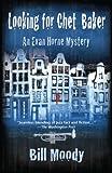 Looking for Chet Baker: An Evan Horne Mystery (Evan Horne Series Book 5) (English Edition)