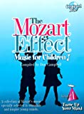 Tune Up Your Mind (Mozart Effect Music for Children)