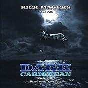 Dark Caribbean, Book 2 | Rick Magers