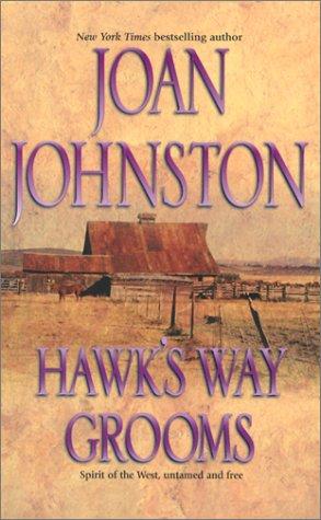 Hawk's Way Grooms, Joan Johnston