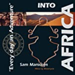 Into Africa: Africa by Motorcycle - E...