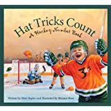 Hat Tricks Count: A Hockey Number Book