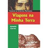 Viagens Na Minha Terra (Classicos da Literatura Portuguesa)