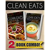 Mexican Recipes and Clean Meals On A Budget In 10 Minutes Or Less: 2 Book Combo (Clean Eats)