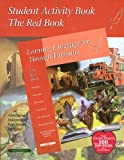 Student Activity Book; The Red Book (Learning Language Arts Through Literature)