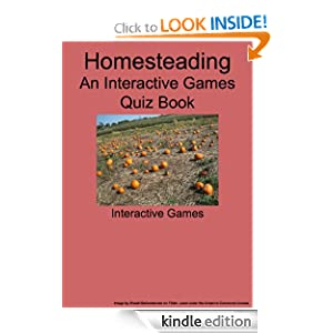 Homesteading Self Sufficiency - An Interactive Games Quiz Book