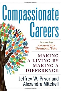 Book Cover: Compassionate Careers: Making a Living by Making a Difference