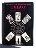 Complete Guide to the Tarot (0289700132) by Gray, Eden