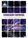 Starlight Express: Eine Erfolgsgeschichte