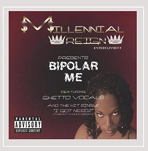 Ghetto Vocals - Bipolar Me