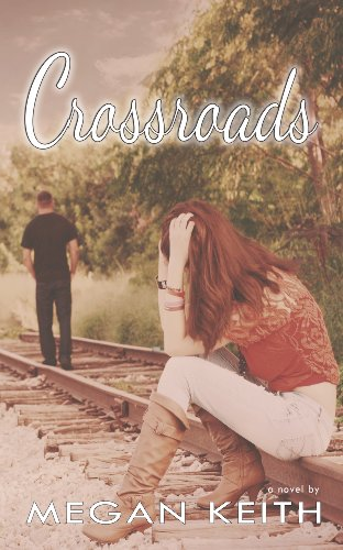 Crossroads (Finding My Way 2) by Megan Keith