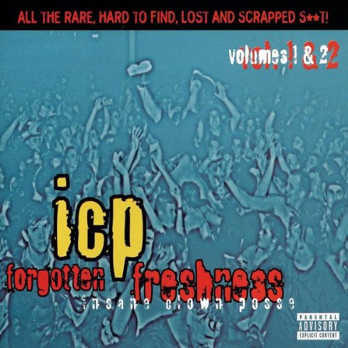 Insane Clown Posse - Forgotten Freshness (Vol 3) - Zortam Music