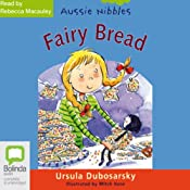 Fairy Bread: Aussie Nibbles | [Ursula Dubosarsky]
